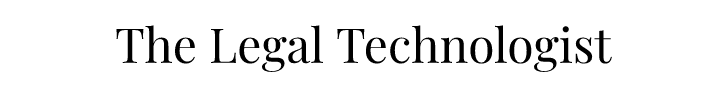 The Legal Technologist